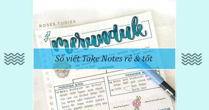 Sổ viết Take Notes