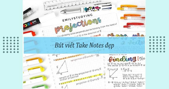 Bút viết Take Notes đẹp