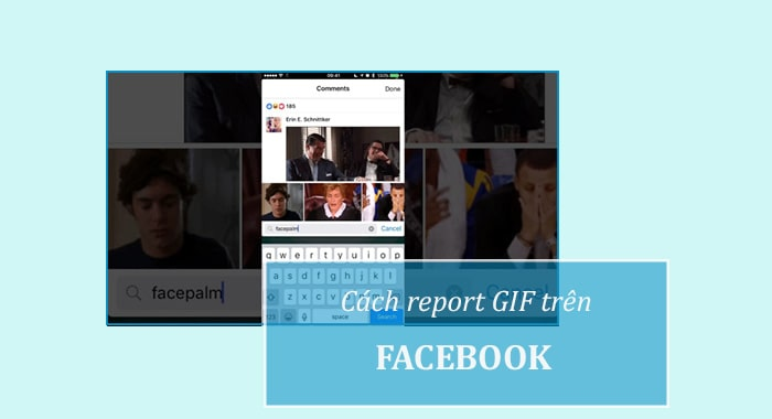 Cách report Gif trên Facebook