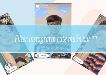 Filter Instagram đáng yêu và dễ thương