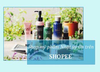 Shop bán mỹ phẩm Nhật Bản uy tín trên Shopee