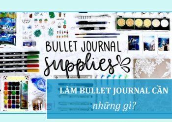 Làm Bullet Journal cần chuẩn bị những gì