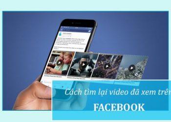 Cách xem lại video đã xem trên Facebook