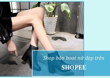 7 shop bán bốt nữ đẹp trên Shopee