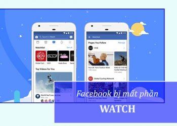Facebook bị mất mục Watch