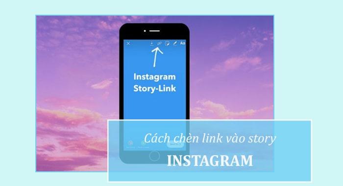 Cách chèn link vào story trên Instagram
