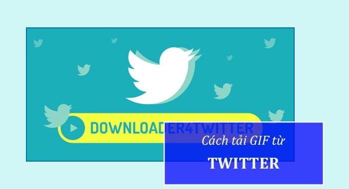 Cách Download Gif từ Twitter đơn giản