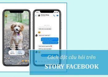 Cách tạo câu hỏi trên Story Facebook