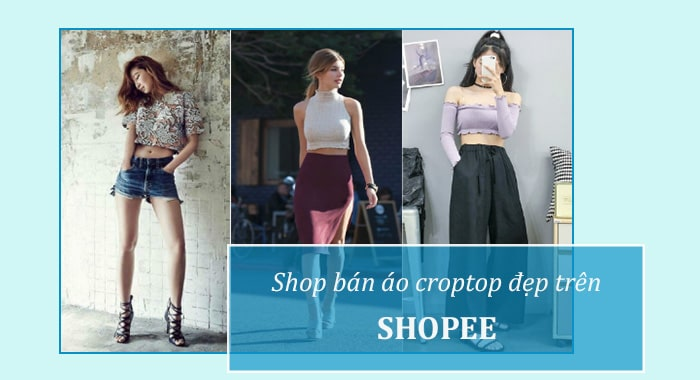 Shop bán áo croptop trên Shopee