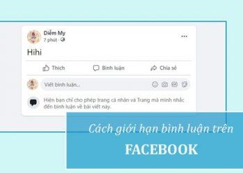 Cách cài đặt giới hạn bình luận trên Facebook
