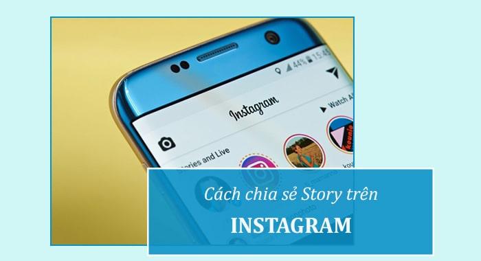 Chia sẻ Story Instagram