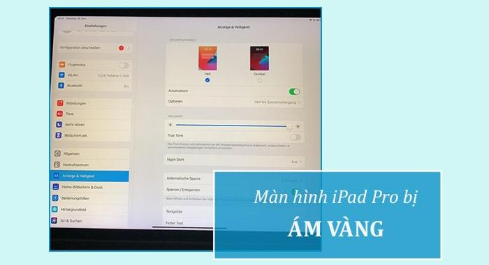 iPad Pro bị ám vàng màn hình