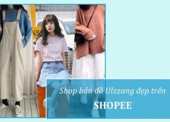 Shop bán đồ Ulzzang đẹp trên Shopee