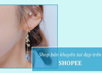 Shop bán bông tai đẹp trên Shopee