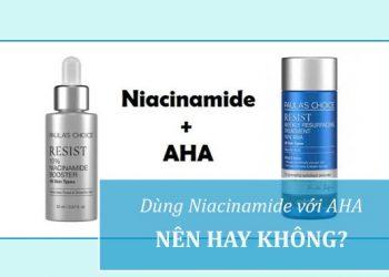 Kết hợp dùng AHA với Niacinamide