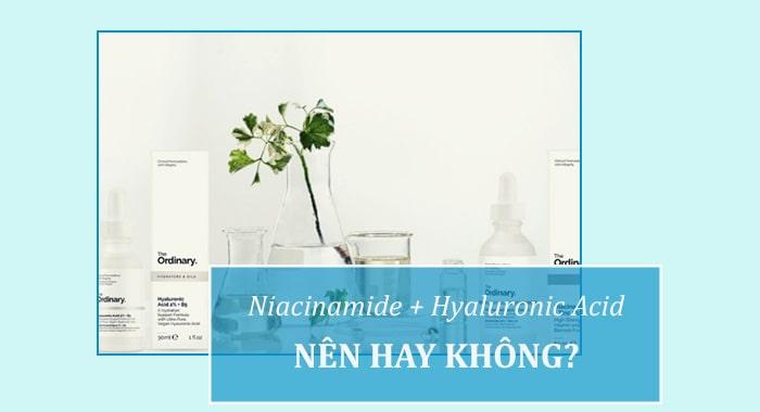 Dùng Niacinamide với HA