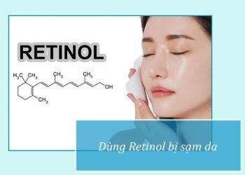 Da bị sạm khi dùng Retinol