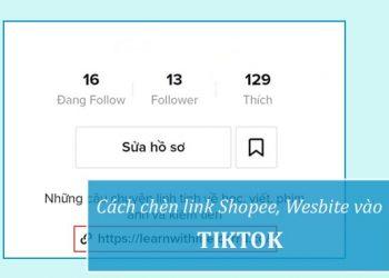 Cách chèn link Shopee, Website vào TikTok