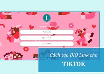 Cách tạo link BIO cho TikTok để kiếm tiền