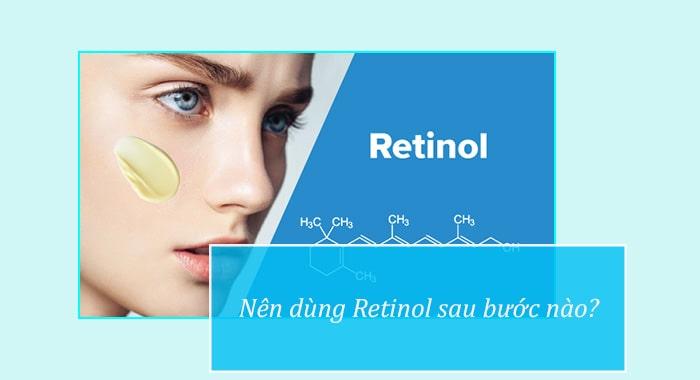 Thứ tự dùng Retinol