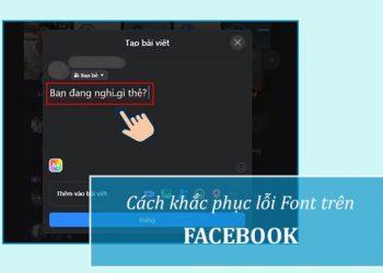 Khắc phục Facebook bị lỗi phông