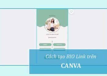Cách tạo BIO với Canva