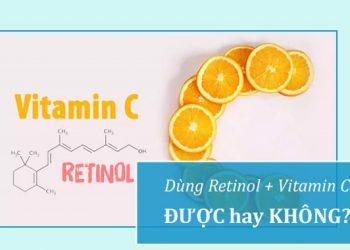 Dùng Retinol với Vitamin C